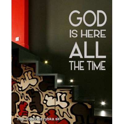Nálepka na stenu God is here